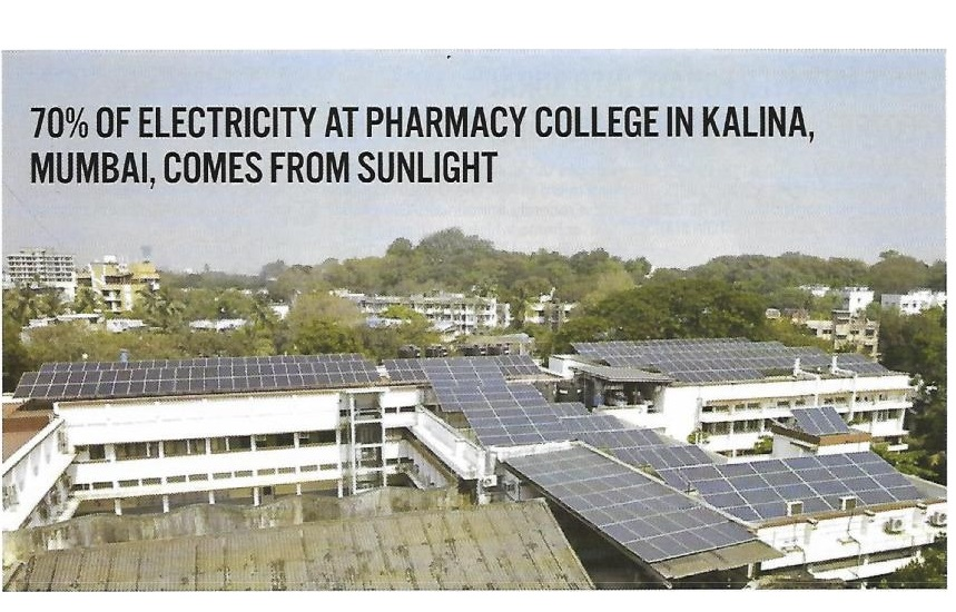 70% OF ELECTRICITY COME FROM SUNLIGHT AT BOMBAY COLLEGE OF PHARMACY, MUMBAI.