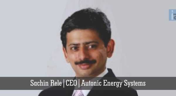 Sachin-Rele-CEO-Autonic-Energy-Systems-696x329